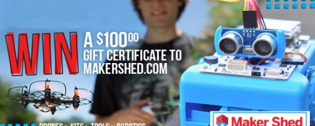 Win a $100 Gift Certificate to MakerShed.com